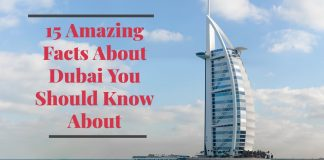 15 Amazing Facts About Dubai