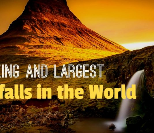 Largest Waterfalls in the World