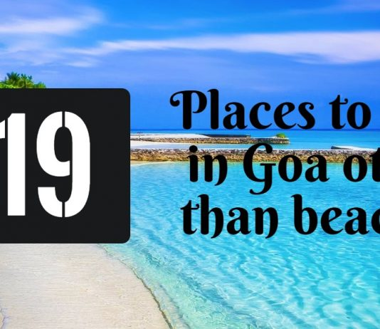 Places to visit in Goa other than beaches