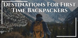 Destinations For First Time Backpackers