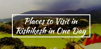 Places to Visit in Rishikesh in One Day
