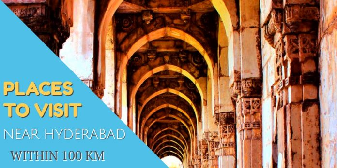 Places to Visit Near Hyderabad Within 100 Km