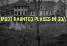 Haunted places in goa