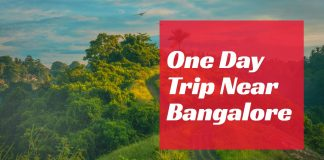 One Day Trip Near Bangalore